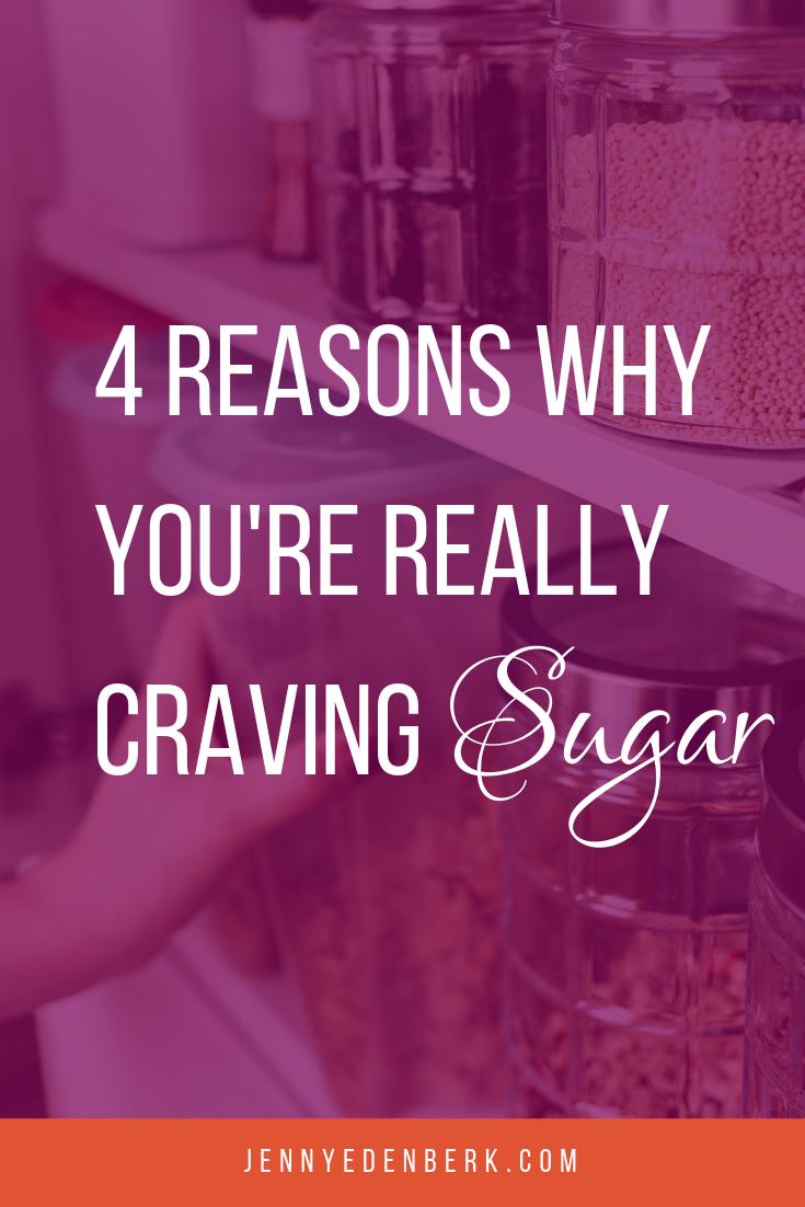 4 Reasons Why You're Really Craving Sugar
