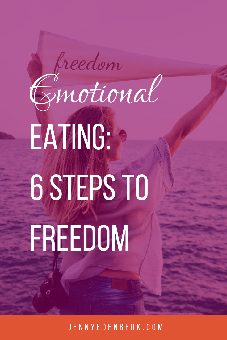 Emotional Eating: 6 Steps to Freedom