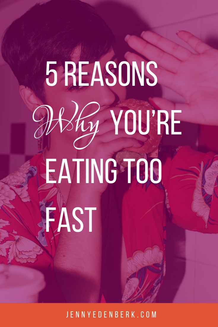 5 reasons why you're eating too fast