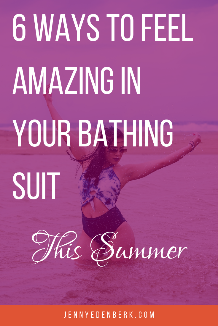 how to feel good in your bathing suit