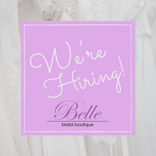 We're Hiring_BelleBridalBoutique.jpg