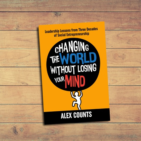 Available now on amazon.com! - Changing the World Without Losing Your Mind: Leadership Lessons from Three Decades of Social Entrepreneurship (Rivertowns Books, 2019) has just been released.