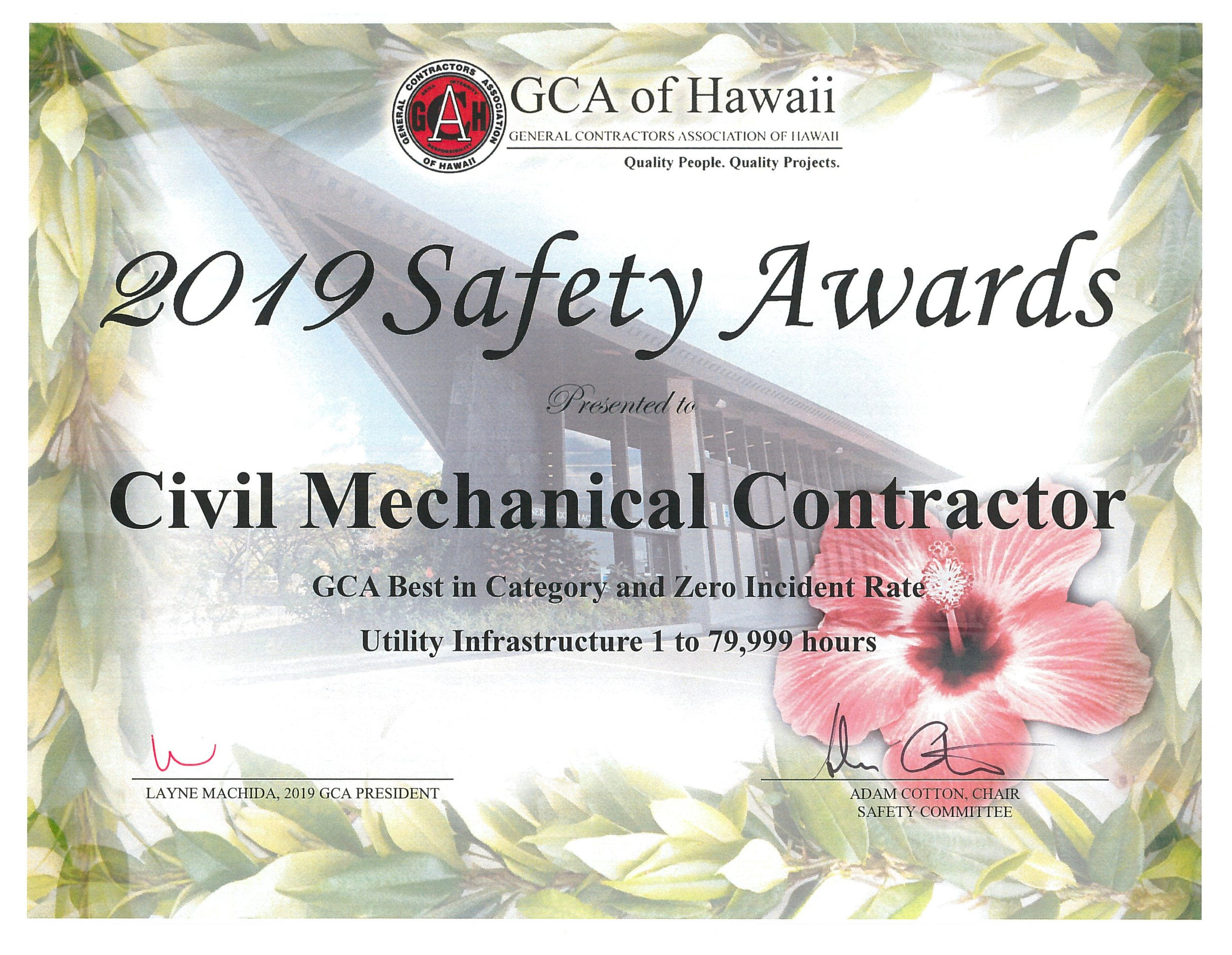 2019 Safety Award for Best in Category and Zero Incident Rate (GCA of Hawaii)