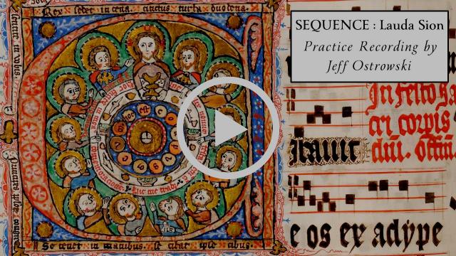 Saint Thomas Aquinas:  Lauda Sion , ca. 1264.
