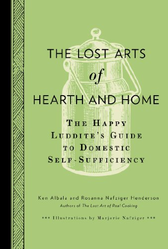 """the lost arts of hearth and home - """"An utterly charming collection of recipes and how-tos for the 21st-century hipster homemaker. Like postmodern Elizabeth Davids, they augment their own recipes with obscure, intriguing ones from earlier centuries.""""—Publishers WeeklyPowell's—Amazon—Indiebound—Penguin Randomhouse"""