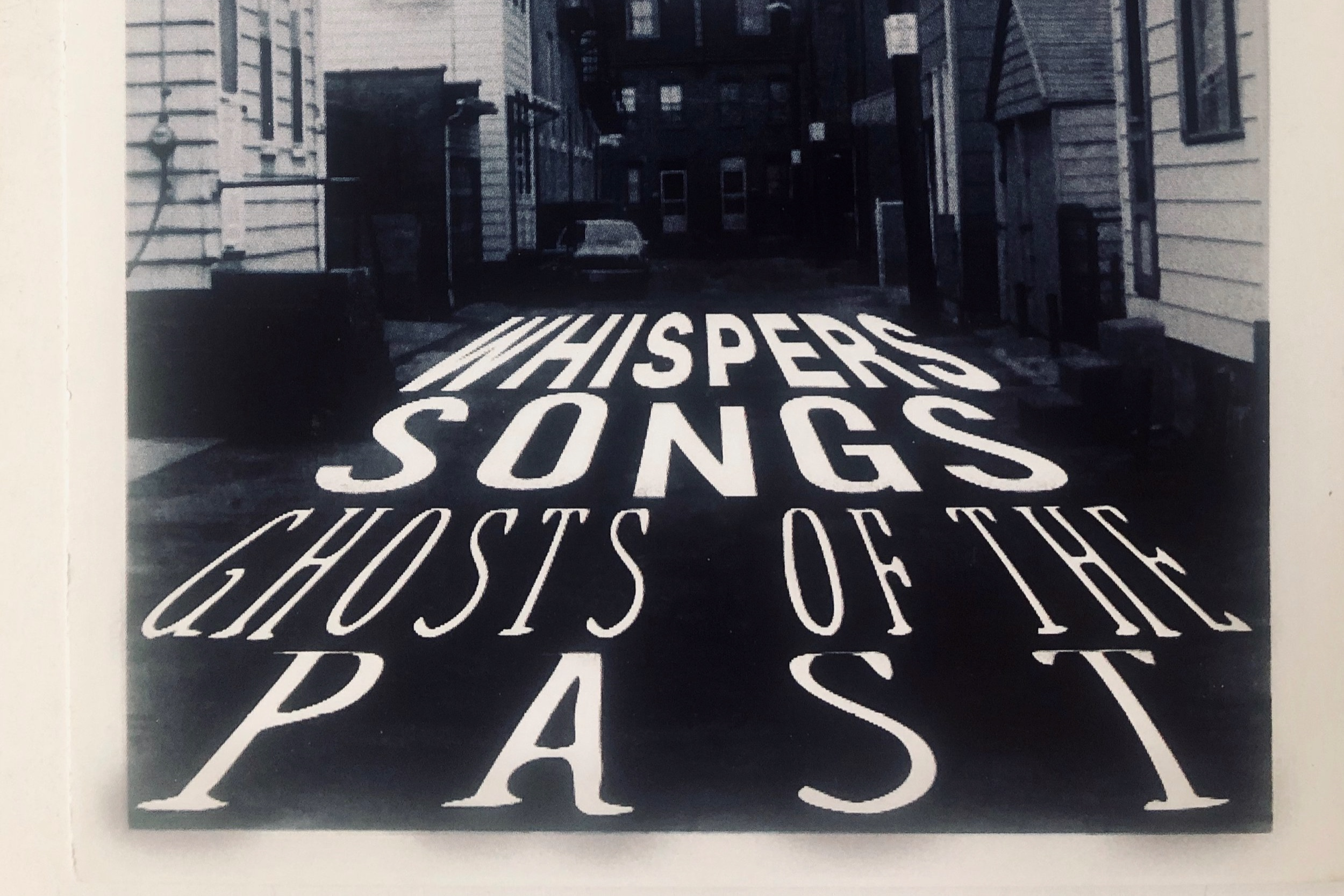 Whispers, Songs, Ghosts of the Past - 2005