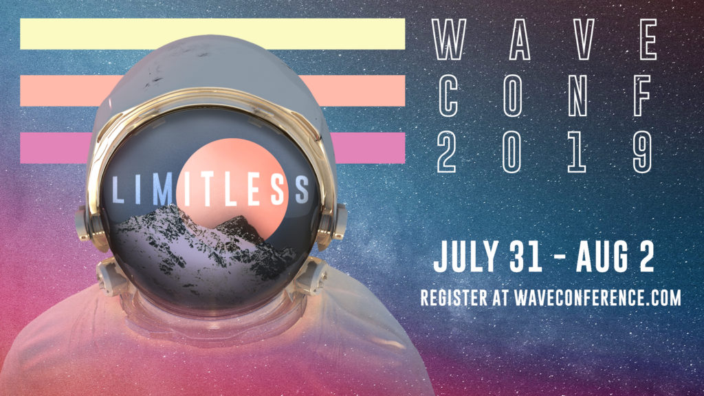 Wave - July 31st through August 2nd 2019