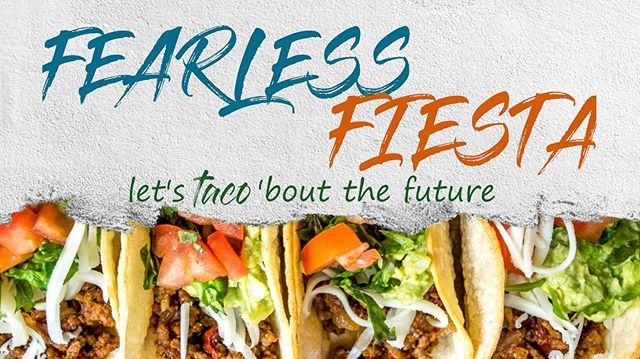 Let's TACO 'bout the future!  Join us TONIGHT to celebrate the graduating class of 2019!  The fiesta starts at 7:30PM  You don't want to miss it! —————————— #FearlessFiesta #Highschool #Middleschool #Classof2019 #Graduation #PARTY #GameNight #Youth #Friday