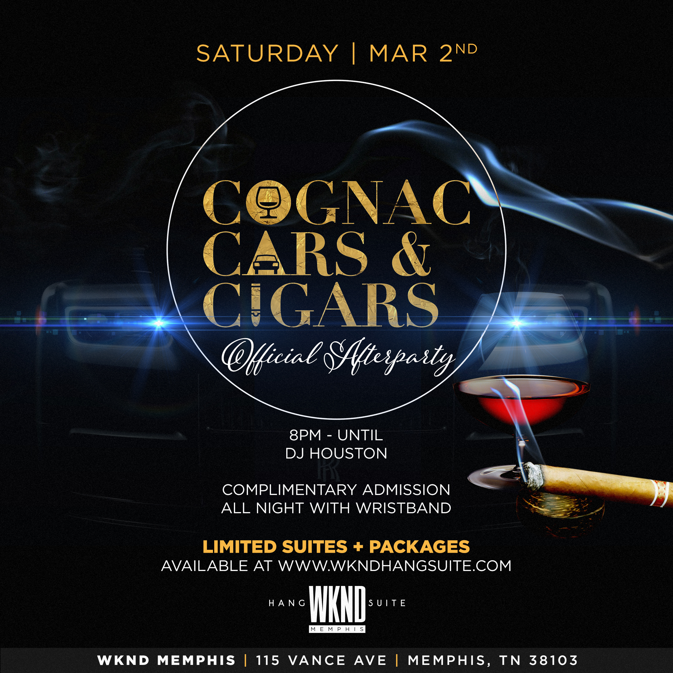 Cognac Cars & Cigars Official Afterparty — WKND Hang Suite