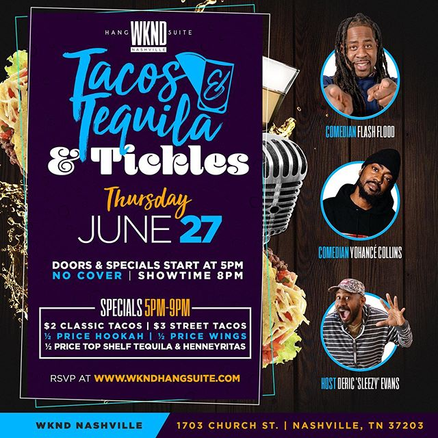 2nite we continue the funny @wkndhangsuite with #tacostequilaandtickles hosted by the hilarious @sleezuscrice featuring @comedianflashflood @saycollins. Did we mention it's FREE?! #freejokes Plus the specials are crazy! 5P-9P $2 Tacos, 1/2 price hookah, wings, top shelf tequila and Hennyritas! #everydaysthewknd