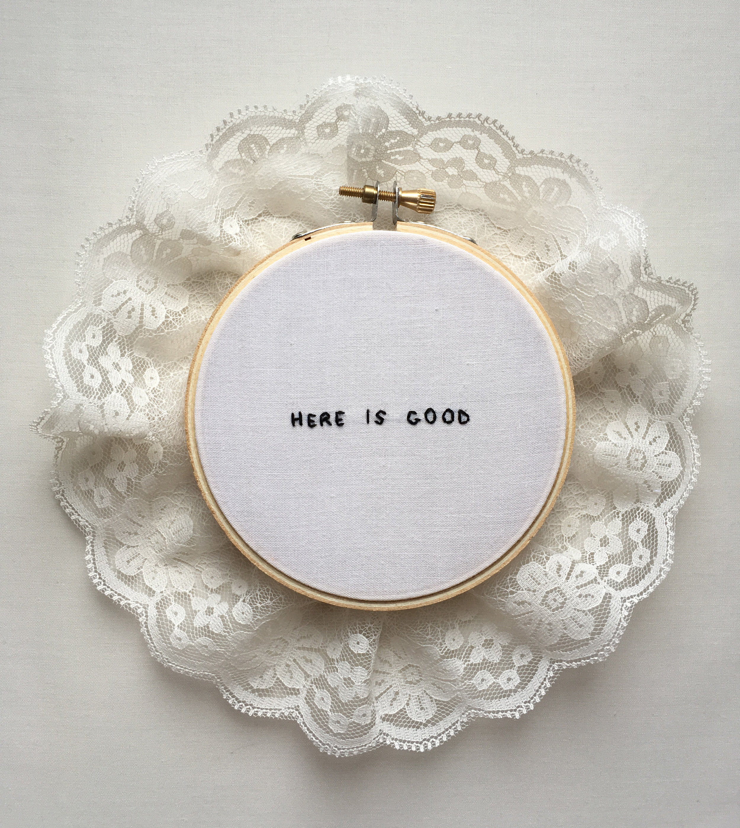 """Here Is Good  2017 4"""" embroidery with lace"""