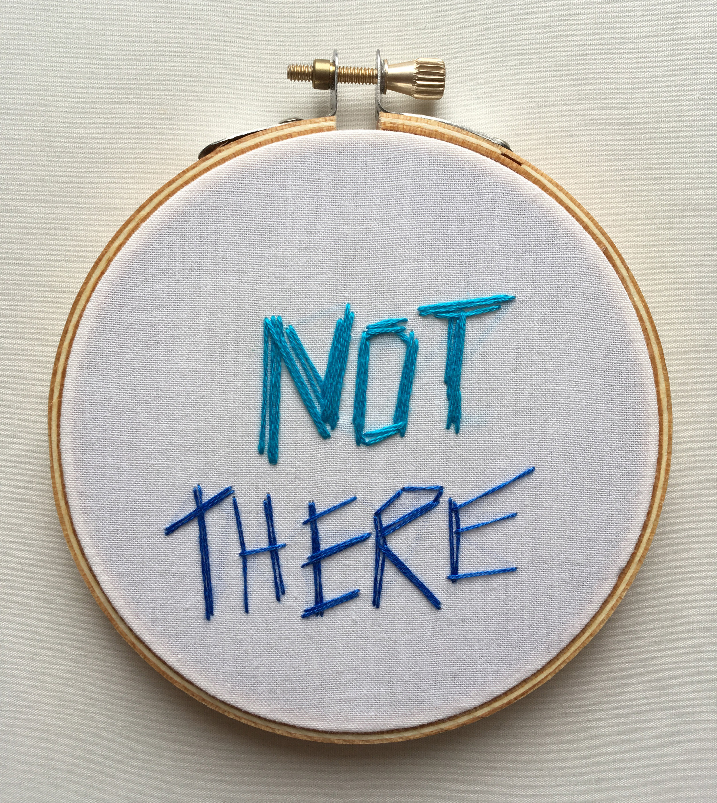 """NOT THERE  2017 4"""" embroidery"""