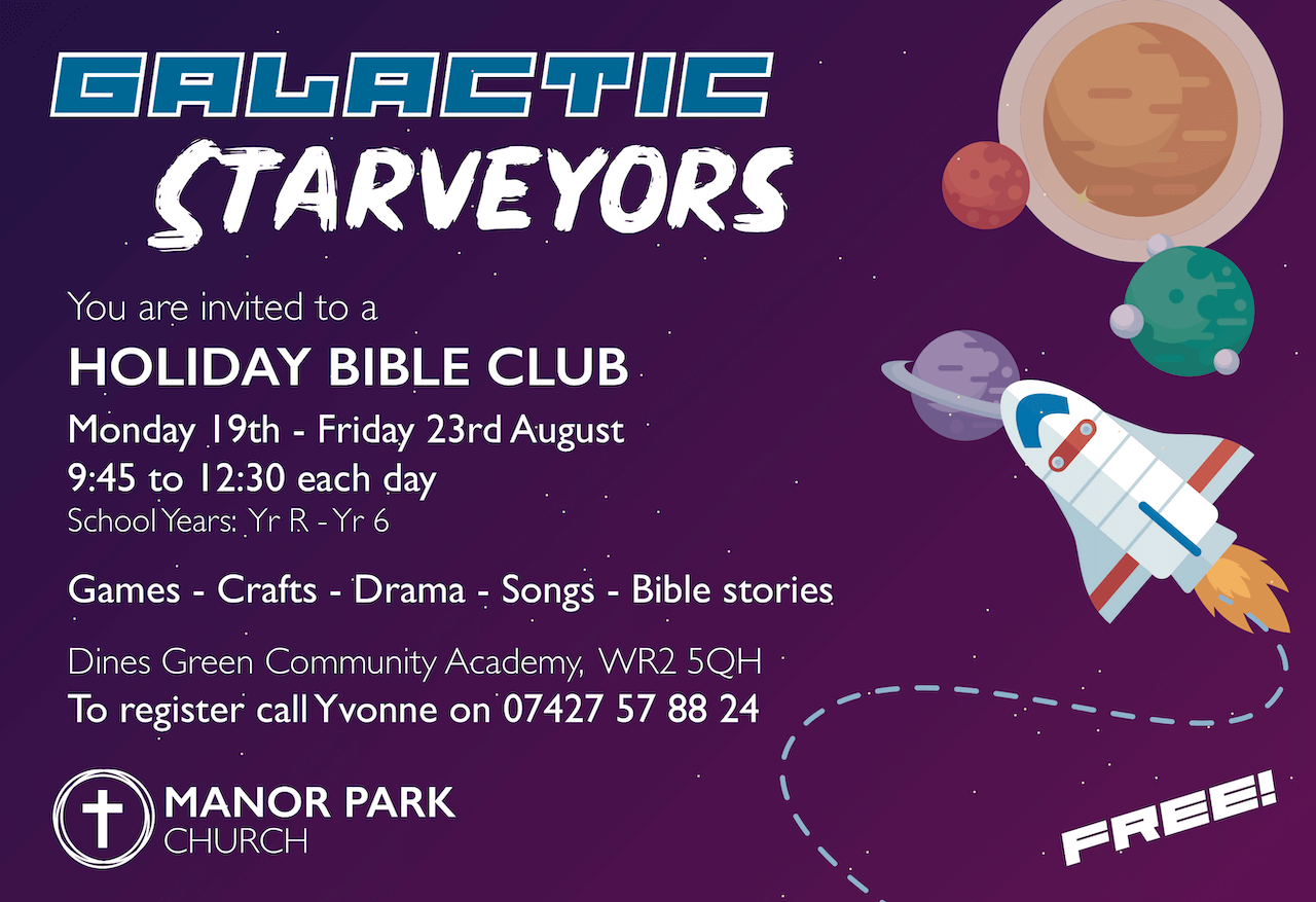 Galactic Starveyors Holiday Bible Club Manor Park Church Worcester Church.png