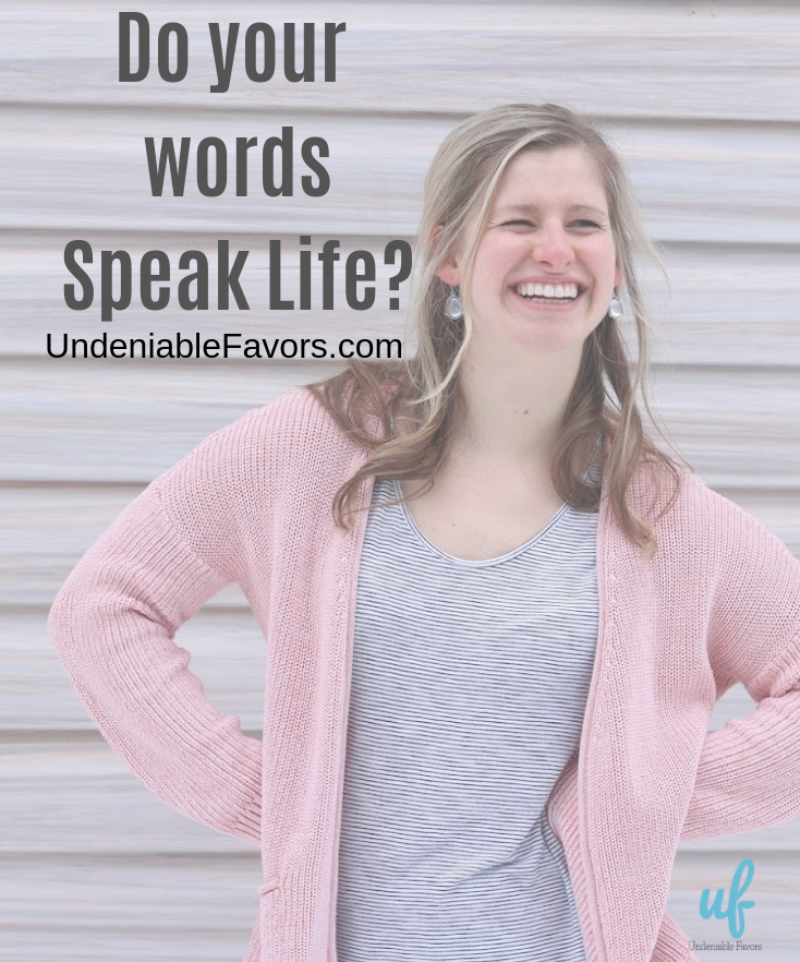 Do your words Speak Life_.png