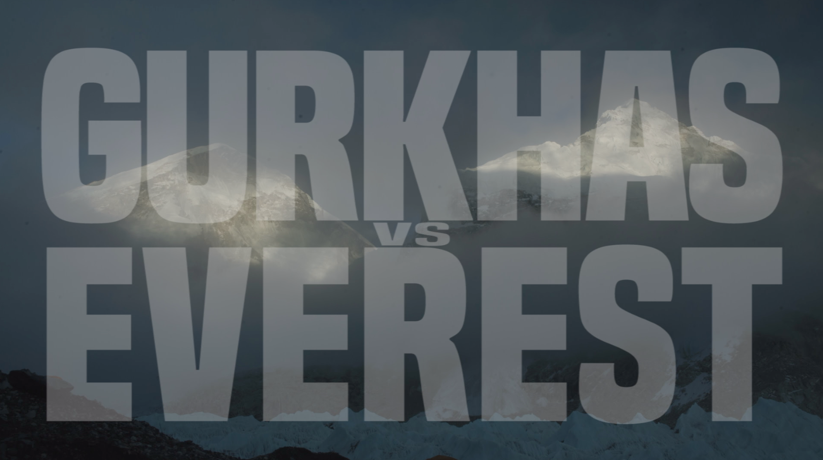 Gurkhas vs Everest