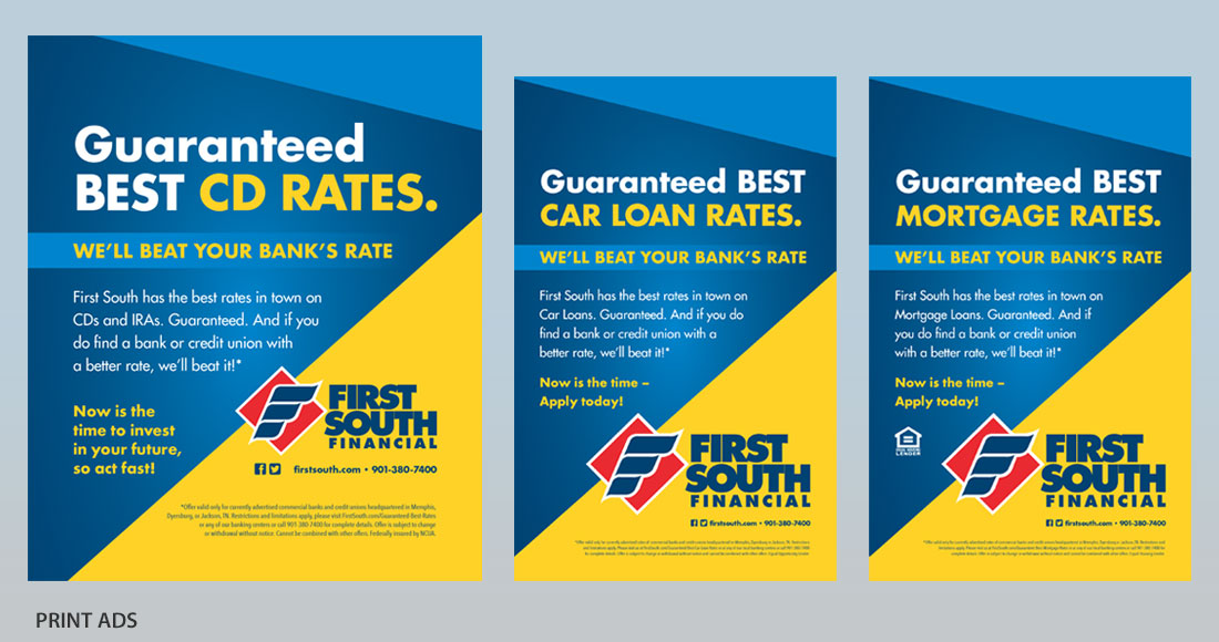 First South: Guaranteed Best Rates Campaign: Print Ads