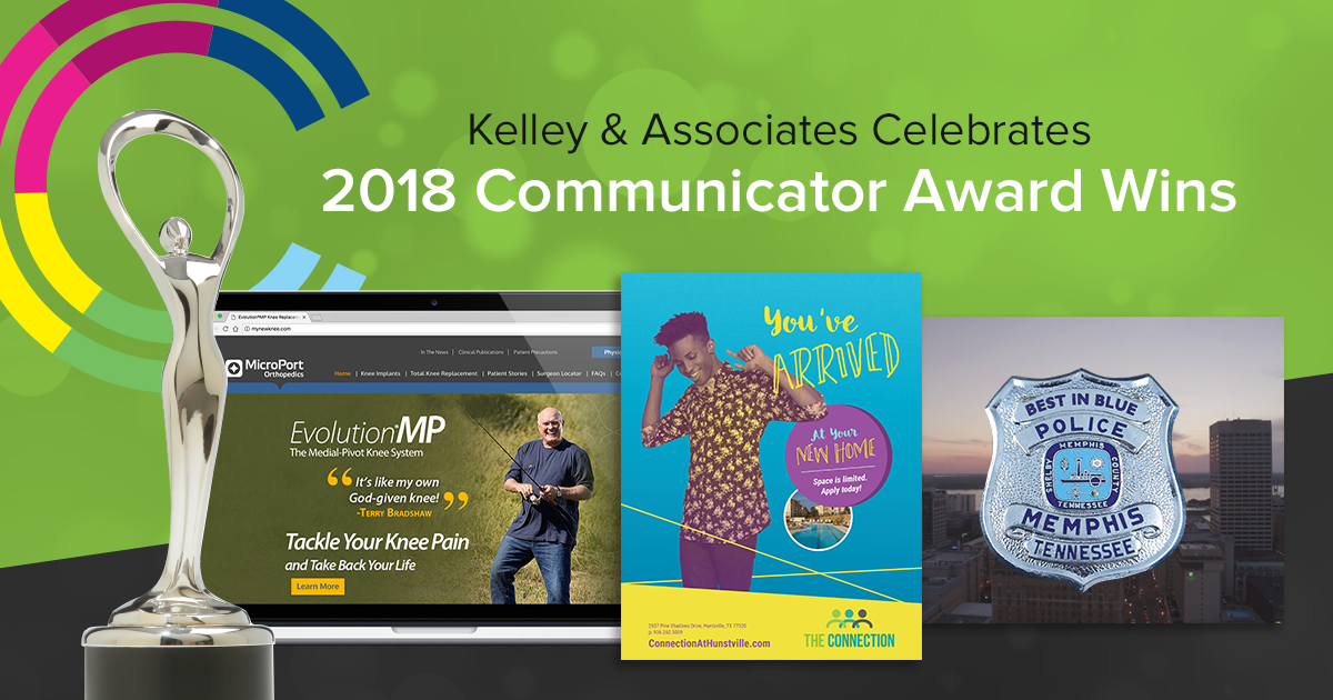 KELLEY & ASSOCIATES CELEBRATES 2018 COMMUNICATOR AWARD WINS