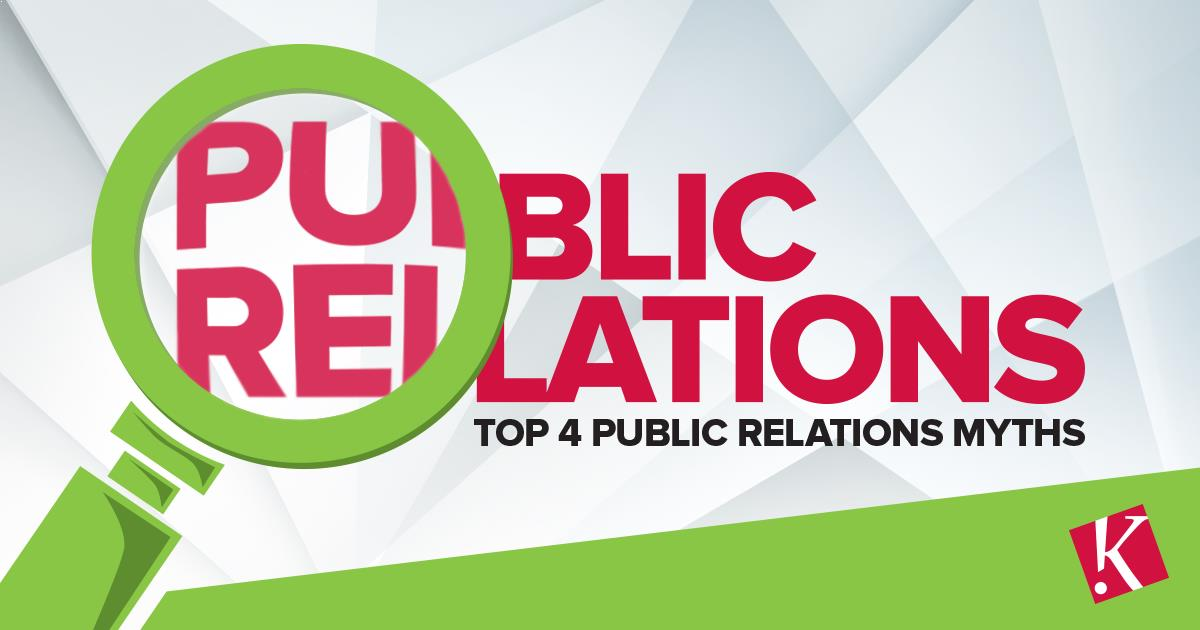 TOP 4 PUBLIC RELATIONS MYTHS