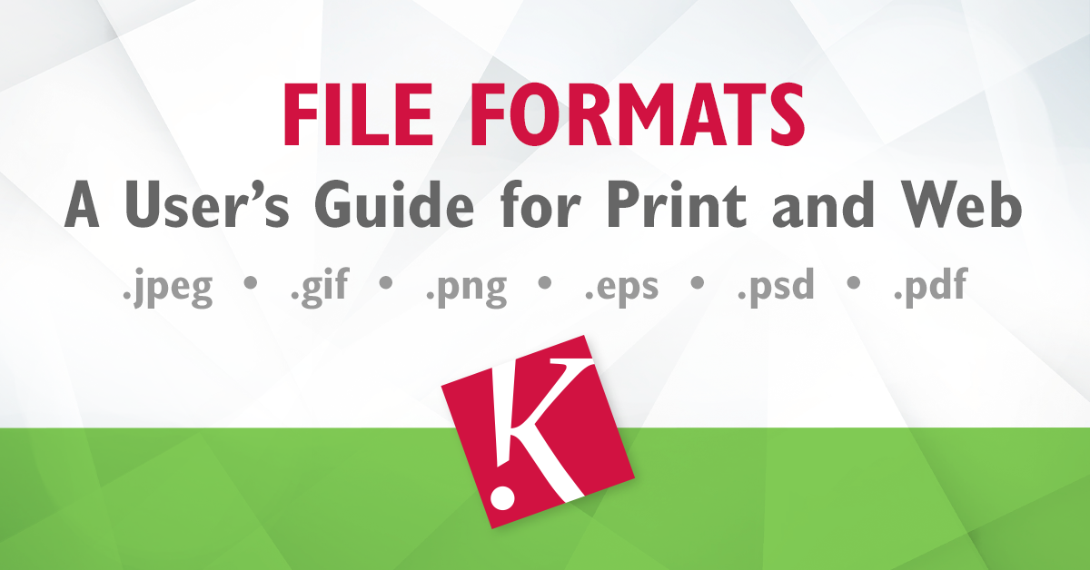 FILE FORMATS – A USER'S GUIDE FOR PRINT AND WEB