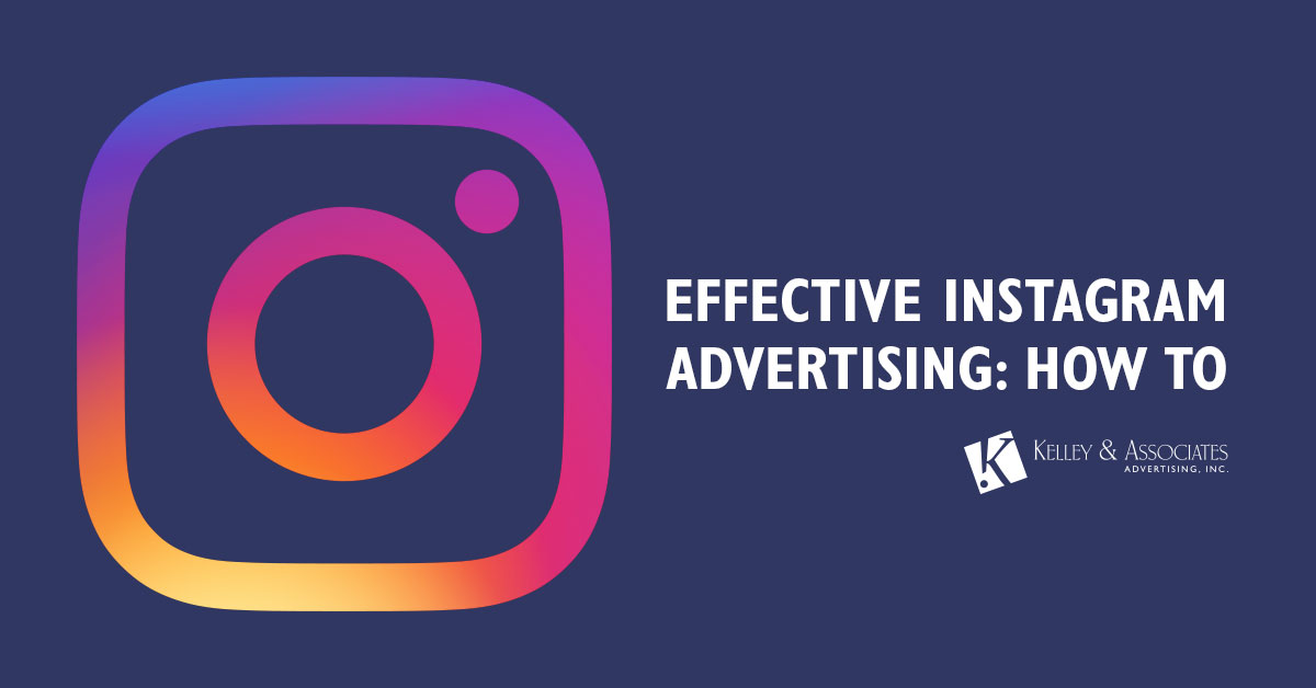 EFFECTIVE INSTAGRAM ADVERTISING: HOW TO