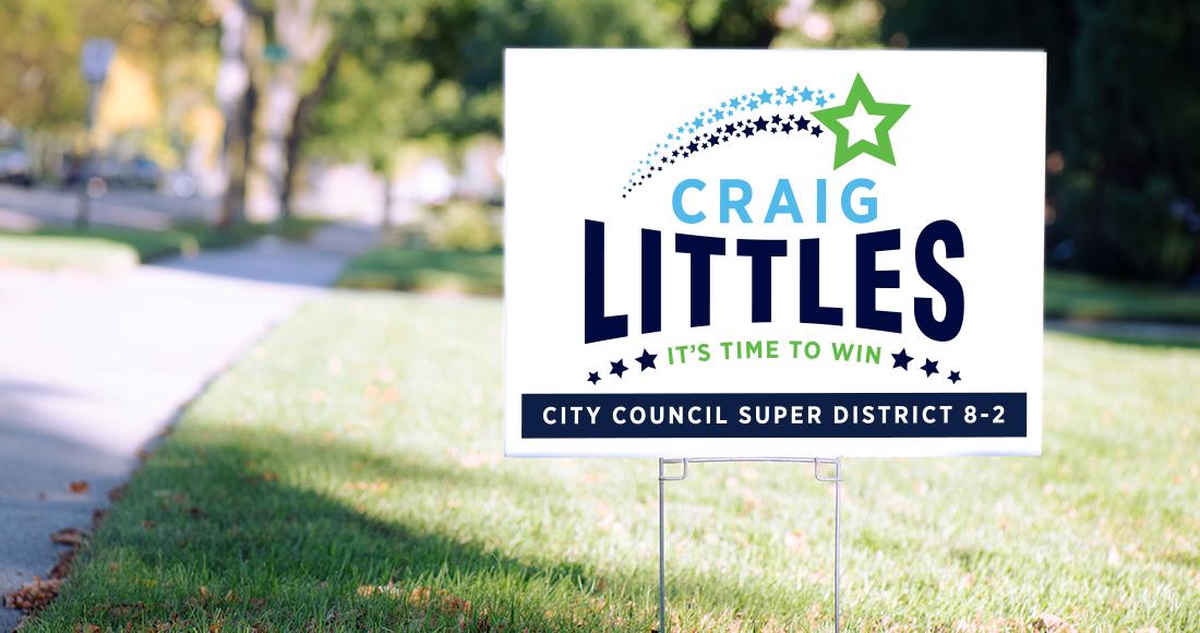 Craig Littles Campaign Yard Sign
