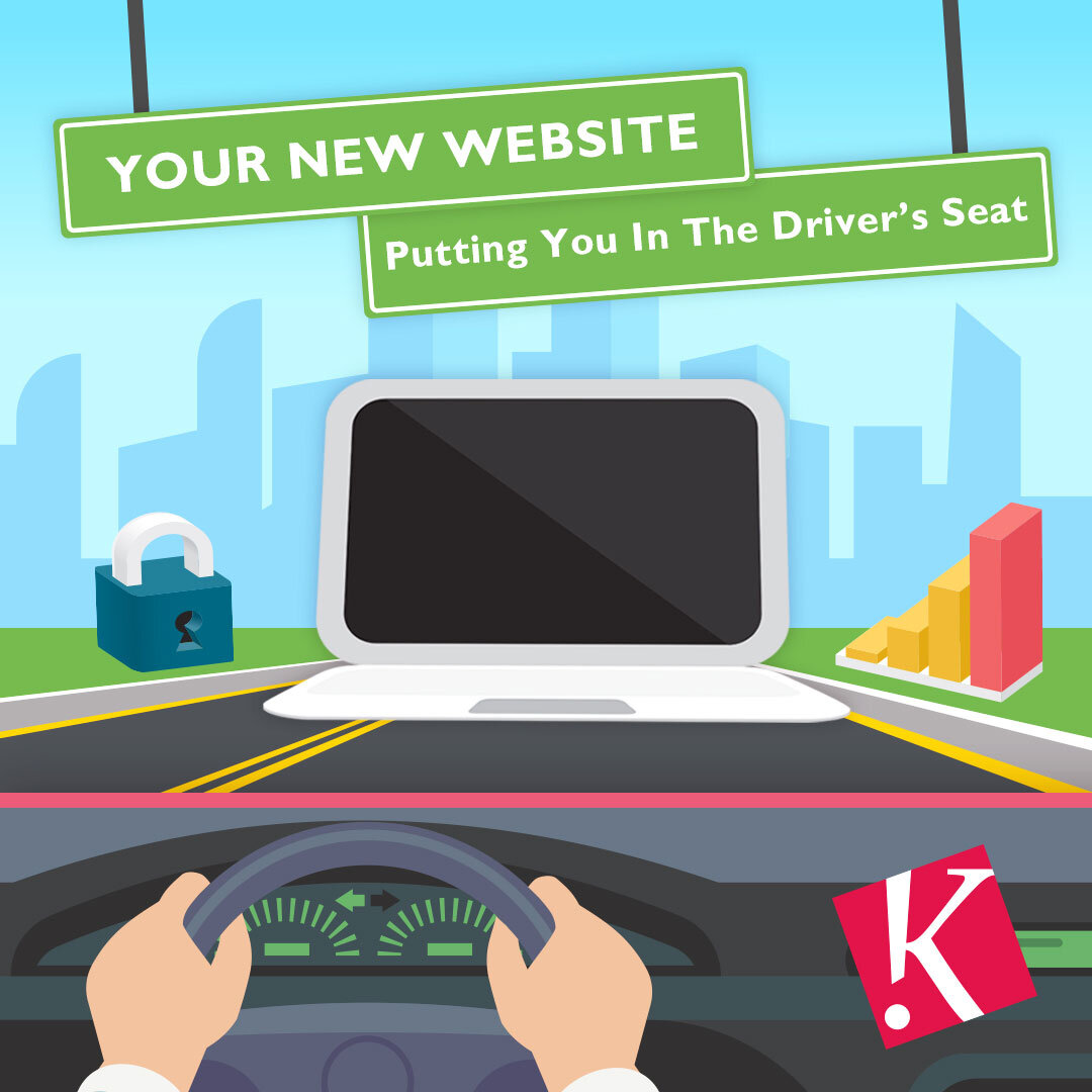 Your New Website: Putting You In The Driver's Seat