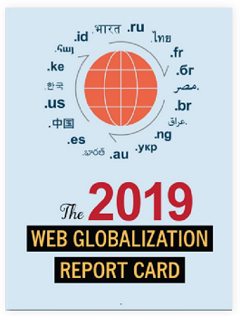 "For more than 15 years, The Web Globalization Report Card has been the ""secret weapon"" for global organizations…"