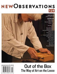 OUT OF THE BOX:The Way Of Art On The Loose - Edited by Joshua SelmanWith special contributions by Robert Barry, Mark Bloch, Buckminster Fuller, Lance Fung, General Idea, GLOVE, Ilya and Emilia Kabakov, Erika Knerr, Alison Knowles, Layman Lee, Larry Miller and Sara Seagull, Hannah Higgins, Jessica Higgins, Gaia, Lucio Pozzi, John Roloff, David Shapiro, Kiki Smith, Alex Stern, Sarah Sze, Lucja Wasko-Mandes, Ryszard Wasko…Read more here or Order here