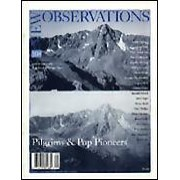 "Pilgrims & Pop Pioneers - Edited by: K.K. Kozik & Cindy TowerThis issue explores the notion of the quest, with features including: ""Post-Ideological Pilgrims: On the Road 1995"" by KK Kozik; ""The Rephotographing of the Mountain of the Holy Cross"" by JoAnn Verburg; ""Brooklyn Queens Expressway Study Project"" by David Wells; ""Jackson Pollock, Hero"" by Hovey Brock. Other contributors include Cindy Tower, Jennifer Blessing, Karmen MacKendrick, Randall Morris and Peter Phillips, among others…Order here"