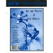 Art and Politics in Los Angeles - This issue is guest edited by: George HermsWith contributions by: Ed Bereal, Tosh Berman, Jeffery Vallance, Jerry Katx, John Di Stefano, Llyn Foulkes, and Donald Fergusson…Order here
