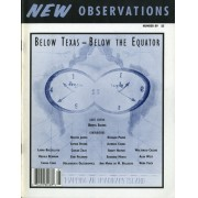 "Below Texas - Below the Equator - Editor: Berta SichelFeatures in this issue: ""At the U.S. and Mexican Border"" by Ursula Beimann; ""From the South"" by Laura Buccellato; ""Latin America: The Critique of Pure Identity"" by Hector Jaimes; ""The Latin American Problem and Latin America as a Problem"" by Carlos Zilio; ""Street Theater in Peru"" by Malgorzata Oleszkiewicz & Grady Hilman; ""The Modern Conscience and the Great Return"" by Ana Maria de M. Belluzzo; ""Being America or What's in an Accent"" by Alan West; as well as some poetry by Nicanor Parra and many images…Order here"