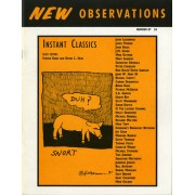Instant Classics - Editors: Steven Kane & David L. UlinContributors: Holly Anderson, Bill Anthony, Mariona Barkus, Hakim Bey, John Biggs, Suzy Brown, Peter Cherches, Grey Crawford, Russell Crotty, Susan Daitch, Connie Deanovich, Emergency Broadcast Network, Thomas Fuchs, Jim Goad, Mike Golden, Samantha Grisdale, John W. Hart III, Jennifer Joseph, Brian Kane, Stephen Kane, Ron Kolm/David Sandlin, Sebastian Matthews, Patrick McGrath, Richard Meltzer, S.A. Griffin, Mike Oatman, Michael Randall, Mary Sharkey, J.M. Spahr, Michael Stephens, Mike Topp, David Trinidad, David L. Ulin, Scott Wannberg, Carol Wendt, Daniel Wheeler, and Tom Zummer…Order here