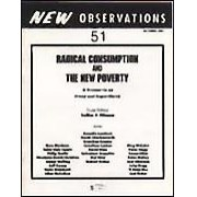 RadicalConsumption and the New Poverty - A Discourse on Irony and Superfluidity - - Editors: Tricia Collins & Richard MilazzoThis issue features work by: Ross Bleckner, Philip Taaffe, James Welling, Jeff Koons, Haim Steinbach, Allan McCollum, Annette Lemieux, Sarah Charlesworth, Gretchen Bender, Robert Gober, Peter Nagy, Peter Halley, Joel Otterson, and Joel Fisher among others…Order here