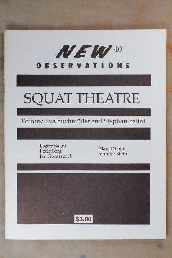 Squat Theatre - Edited by: Eva Buchmuller and Stephan BalintThis issue is devoted to the Hungarian group Squat Theatre, a group of artists, designers, performers, and musicians who produced innovative performance work in Budapest until their expulsion from Hungary in 1976, at which point the group moved to New York. Features detail the group's exploits in store-front theater, present excerpts and photographs from performances, and offer a timeline of the group's history. Figures from the group included are Eva Büchmiller, Stephen Balint, Eszter Balint, Peter Berg, Jan Gontarczyk, Klara Palotai, and Jehnifer Stein…Order here