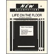 """Life on the Floor - Art, Sport and Scam: Dance Marathons of the Twenties and Thirties - - Edited by: Carol MartinThis issue is titled """"Life on the Floor - Art, Sport, and Scam: Dance Marathons of the Twenties and Thirties"""" and features """"I Can Dance All Night"""" by Carol Martin and interviews with: Richard Elliot, Betty Herndon Meyer, George Eells, and Edna Smith…Order here"""