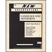 """Language and Movement - Edited by: Mark BobrowFeatures in this issue: """"The Movement in Writing"""" by Margaret Pierpont; """"The Joyce of Choreography"""" by Richard Niles Bull; """"Correspondances"""" by Susan Leigh Foster; """"From an Interview with Ann Hutchinson"""" by Lois Draegin…Order here"""