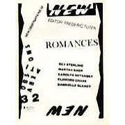 "Romances - Guest Edited by: Frederic TutenThe 32nd issue of New Observations Magazine contains a selection of short stories tethered to the enduring quest of courtship and its inevitable pitfalls.This issue features the following idiom in a voice specific to Tuten's own writing:""Writing intent on cleansing the banal from the honest page and on making literature of intelligent beauty.""Featured authors include: Rex Sterling, Martha Baer, Carolyn Betensky, Clifford Chase and Gabrielle Glancy…Order here"