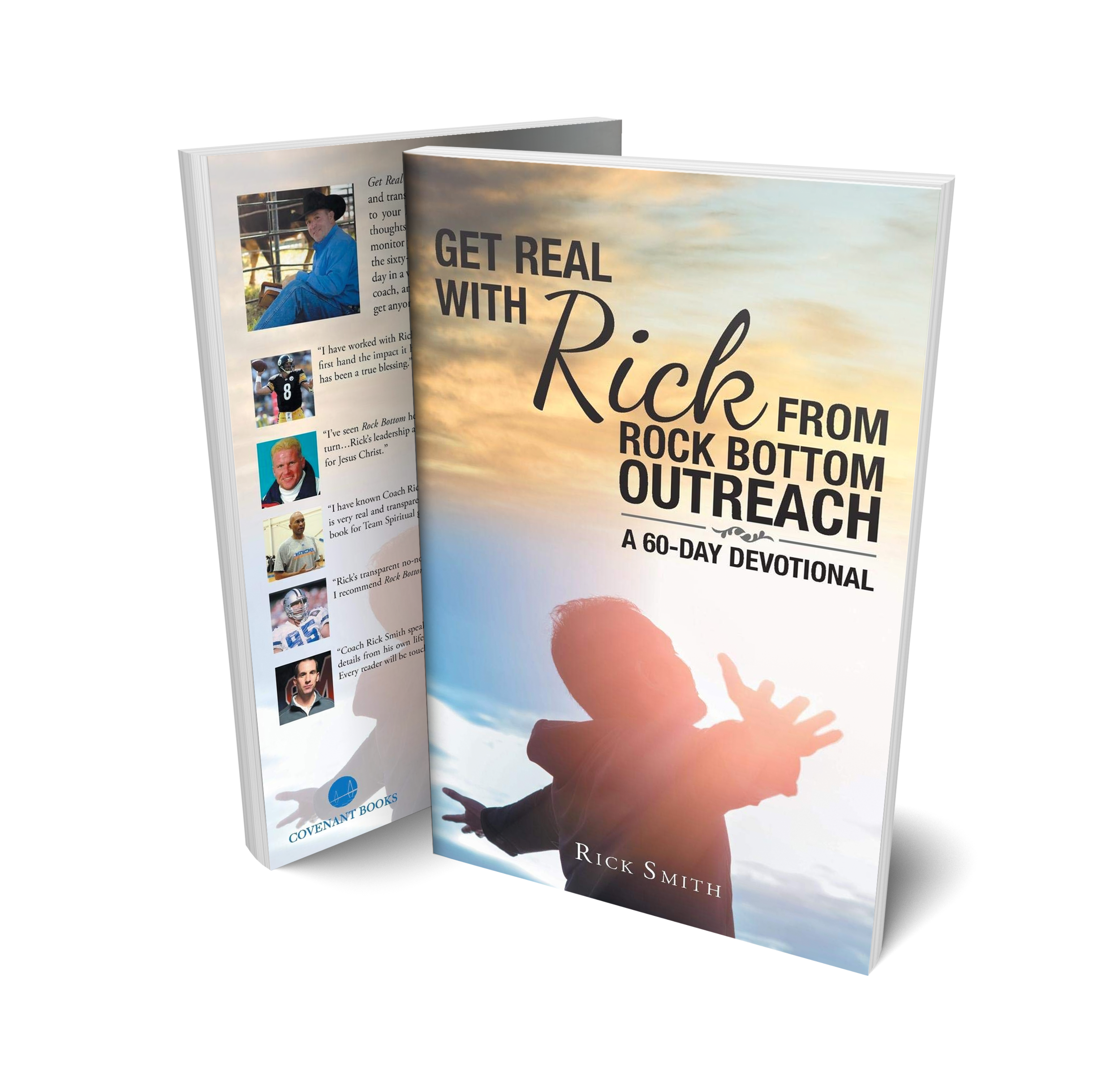 GET REAL WITH RICK FROM ROCK BOTTOM OUTREACH: A 60-DAY DEVOTIONAL