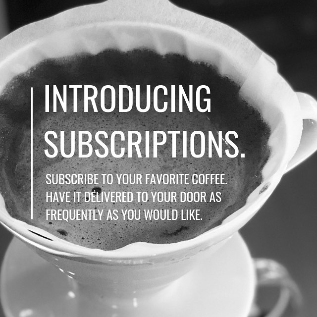 We're glad to finally offer subscriptions to those who never want to run out of their favorite coffee! Customize your subscription with your favorite coffee(s) and watch them appear on your doorstep every time you need them.