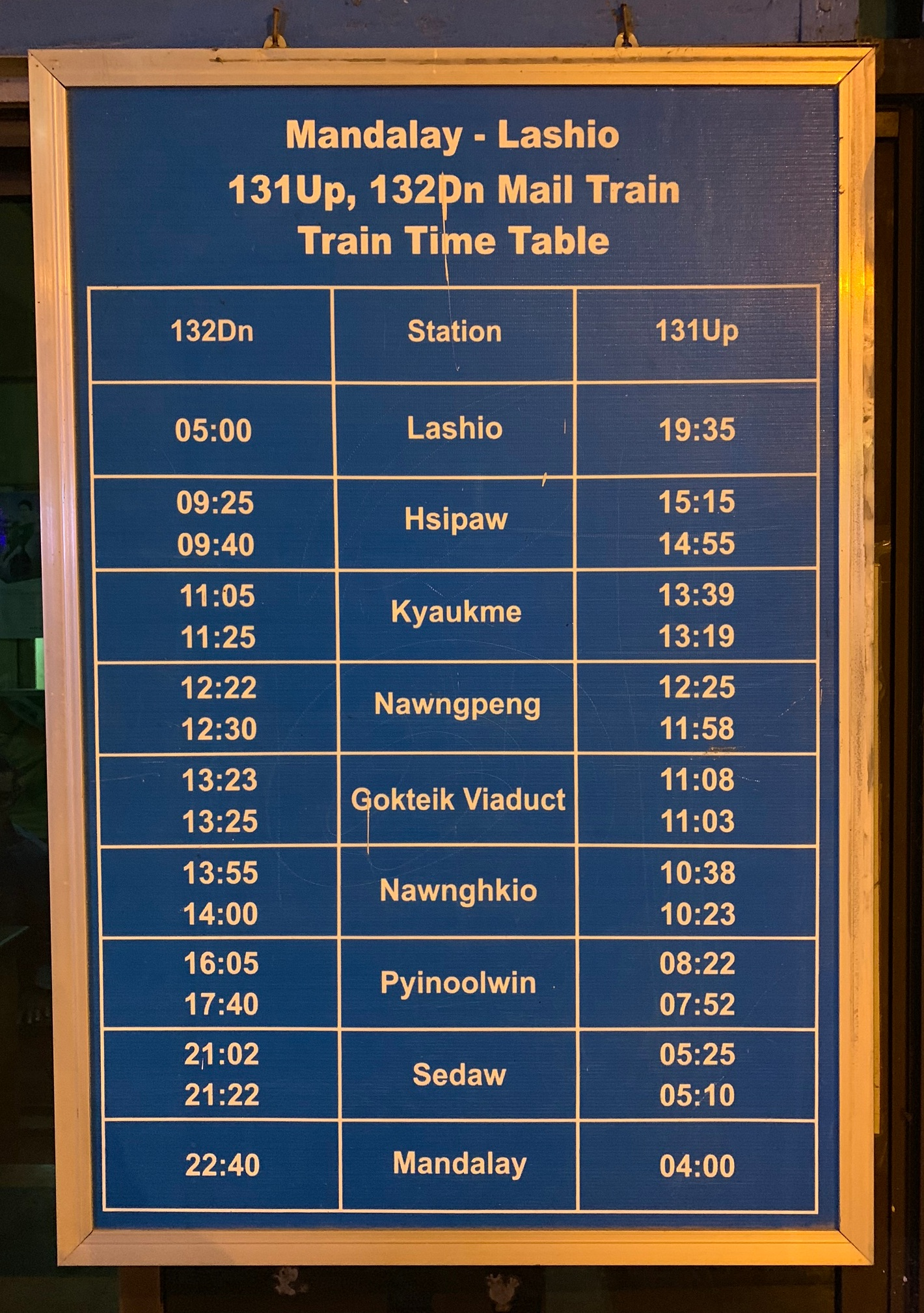 Mandalay-Lashio train timetable as shown on a board in the Mandalay Railway Station.