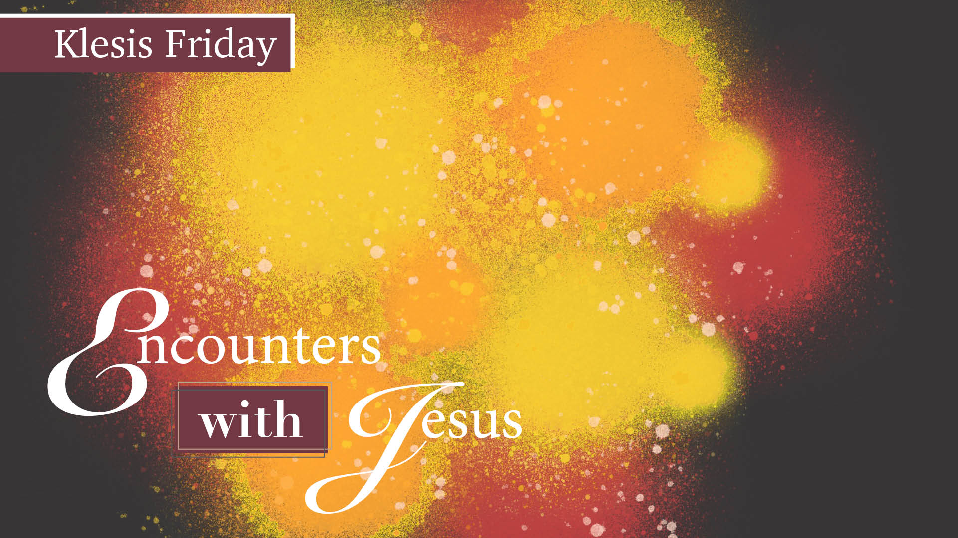 Encounters with Jesus- Background Splash 2019.jpg