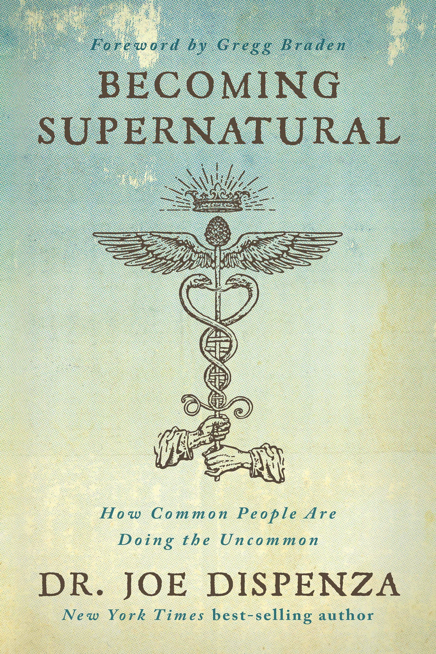 Becoming supernatural - Joe dispenza.jpg