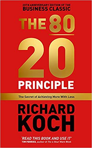 The 80:20 Principle- The Secret of Achieving More - Richard Koch.jpg
