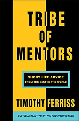 Tribe of Mentors - Tim Ferriss.jpg