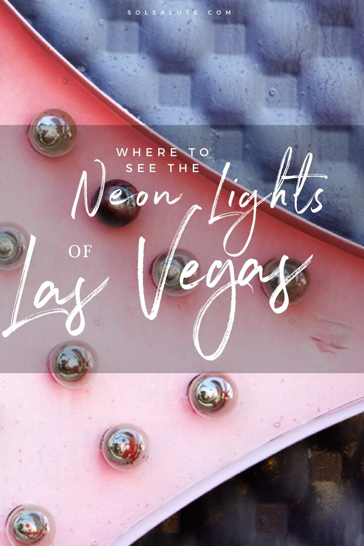 Where to see the neon lights in Las Vegas, the best of Fremont Street in downtown Las Vegas and why you shoudl visit the Neon Museum   #lasvegas     #vivalasvegas     #nevada