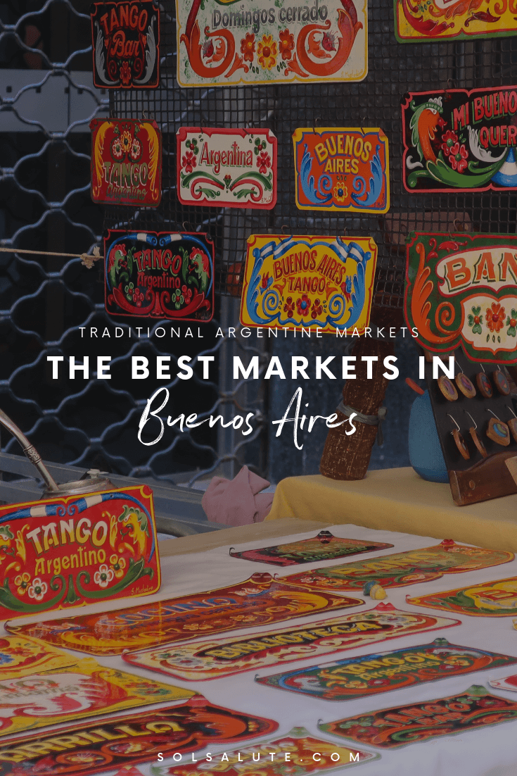 The best markets in Buenos Aires, the best souvenirs shopping in these Buenos Aires markets, antique markets in Argentina, Buenos Aires outdoors markets #BuenosAires #Argentina