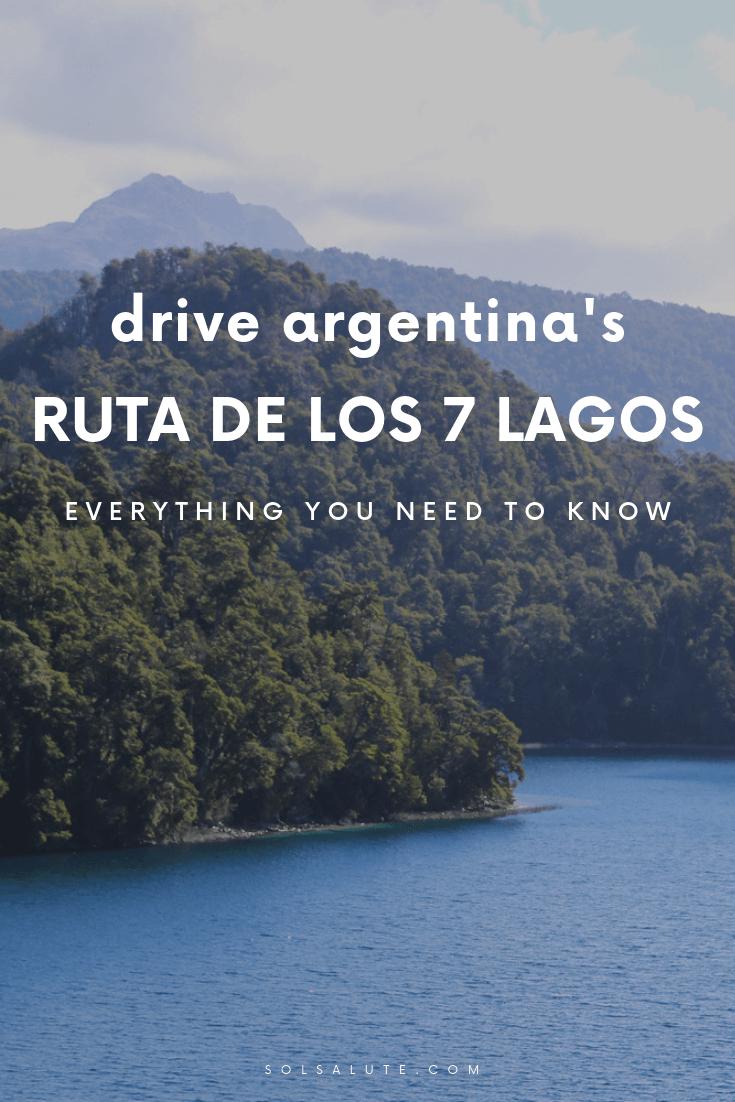A complete guide to the Ruta de los 7 Lagos in Argentina Patagonia, Argentina road trip guide to the seven lakes route in Bariloche, Villa la Angostura and San Martin de los Andes #Argentina