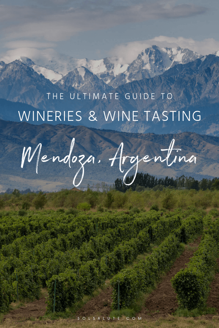 Complete guide to the best wineries and three wine regions in Mendoza Argentina #Mendoza #Argentina #Malbec #WineTasting