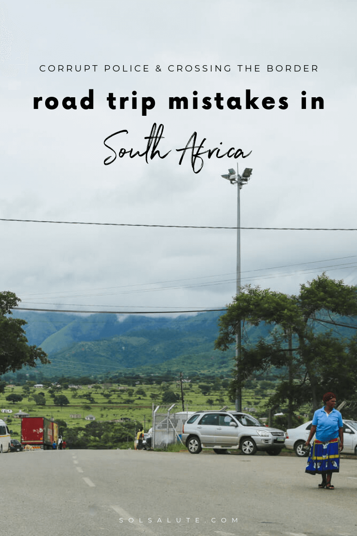 Our mistakes on a South African Road Trip, rental car tips and avoiding corrupt police on a road trip in South Africa, South Africa road trip tips #SouthAfrica #Africa