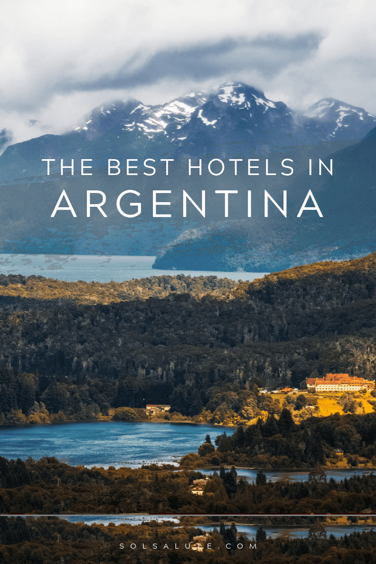 The best hotels in Argentina | Where to stay in Argentina | luxury Argentina accommodation | Where to stay in Argentina | The best accommodation in Argentina | Best hotels in Iguazu | Best hotels in Bariloche | Where to stay in Iguazu | Best estancias in Argentina | Travel in Argentina | Argentina Travel #Argentina #SouthAmerica